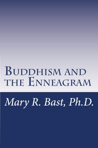Buddhism and the Enneagram: Finding Your Unique Satori