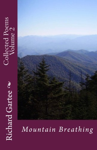 Mountain Breathing: Collected Poems Volume 2