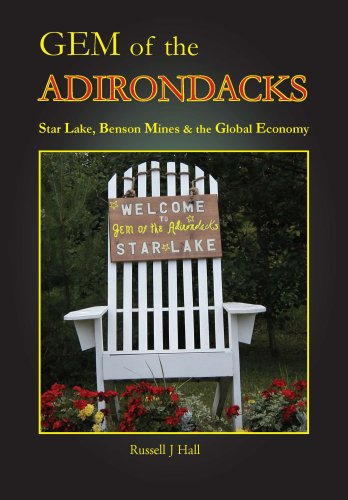 Gem of the Adirondacks: Star Lake, Benson Mines, and the Global Economy