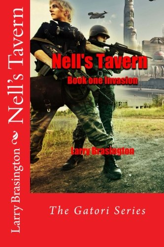 Nell's Tavern: The Invasion (Aliens) (Volume 1)
