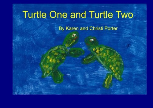 Turtle One and Turtle Two: Turtle Consciousness (Volume 1)