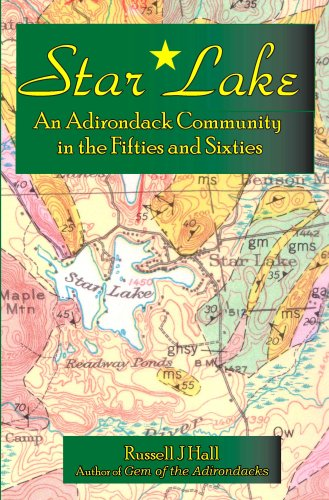 Star Lake: An Adirondack Community in the Fifties and Sixties