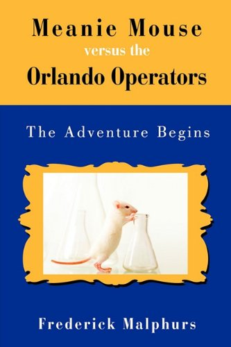 Meanie Mouse Versus the Orlando Operators: The Adventure Begins