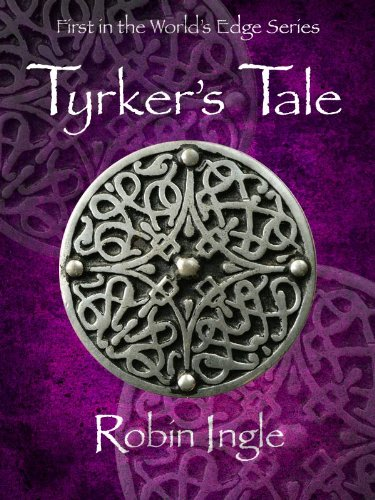 Tyrker's Tale (The World's Edge Series Book 1)