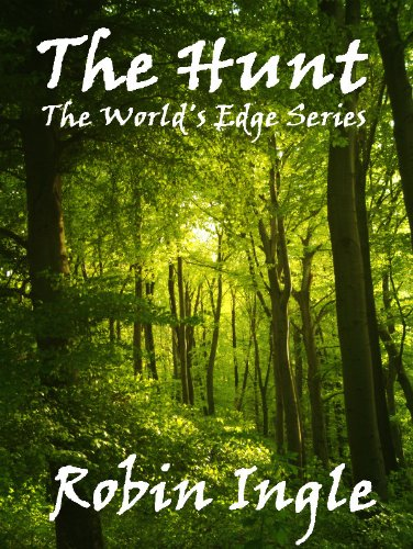 The Hunt (The World's Edge Series Book 2)