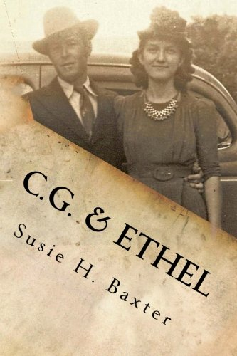 C. G. and Ethel: A Family History