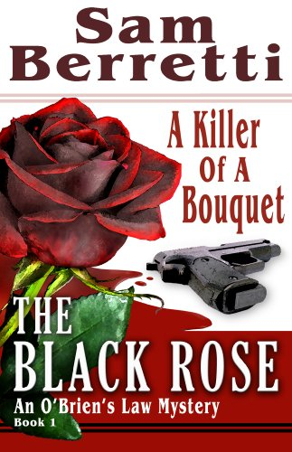 The Black Rose (An O'Brien's Law Mystery series Book 1)