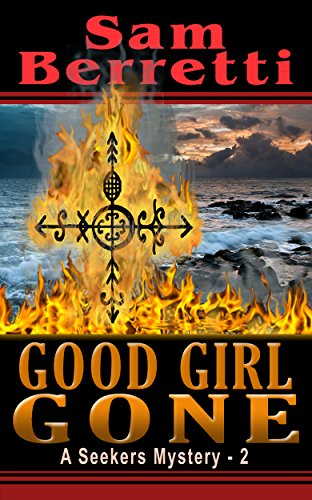 Good Girl Gone (Seekers Mystery Book 2)