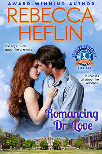 Romancing Dr. Love (Sterling University Book 1)