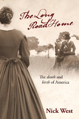The Long Road Home: The Death and Birth of America (The Long Road South Book 2)