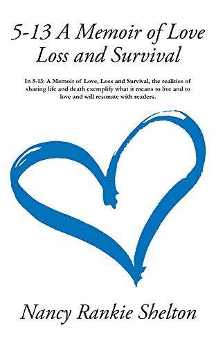 5-13: A Memoir of Love, Loss, and Survival
