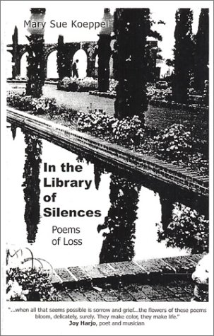 In the Library of Silences, Poems of Loss